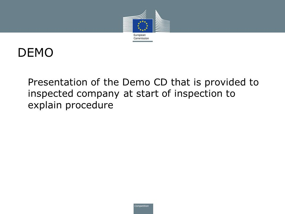 DEMO Presentation of the Demo CD that is provided to inspected company at start of inspection to explain procedure.