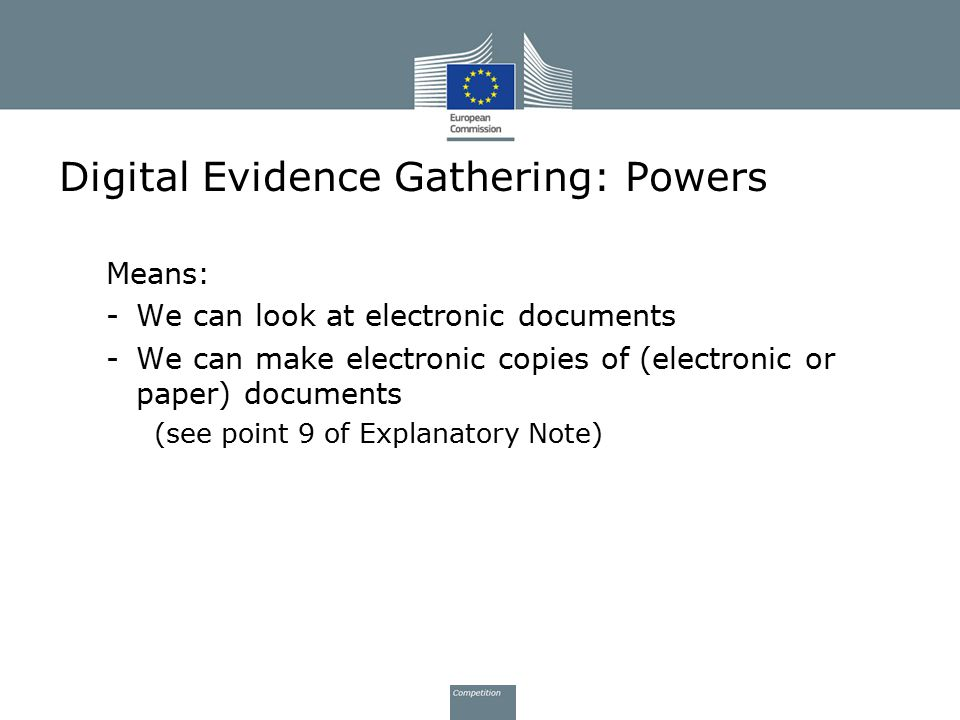 Digital Evidence Gathering: Powers