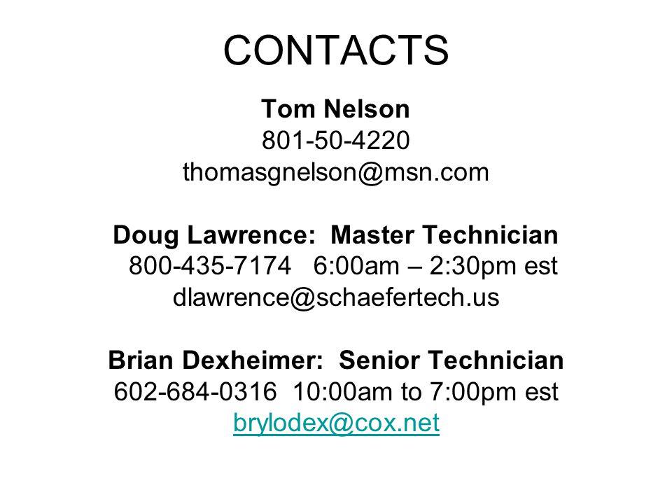 Doug Lawrence: Master Technician Brian Dexheimer: Senior Technician