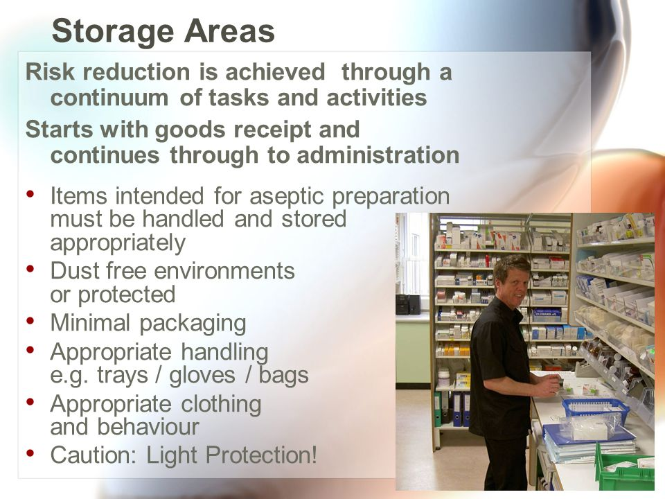 Storage Areas Risk reduction is achieved through a continuum of tasks and activities.