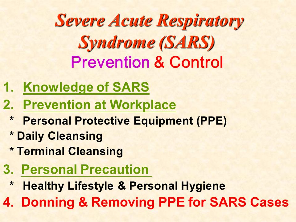 Severe Acute Respiratory Syndrome (SARS) Prevention & Control