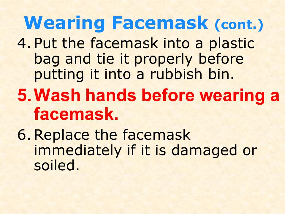 Wearing Facemask (cont.)