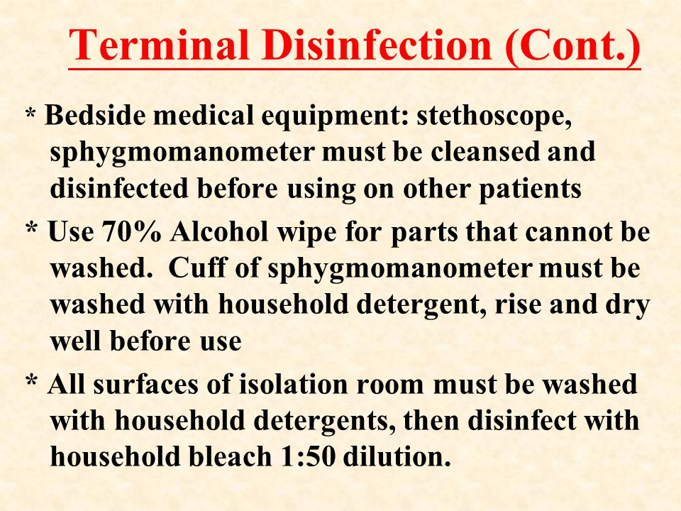 Terminal Disinfection (Cont.)