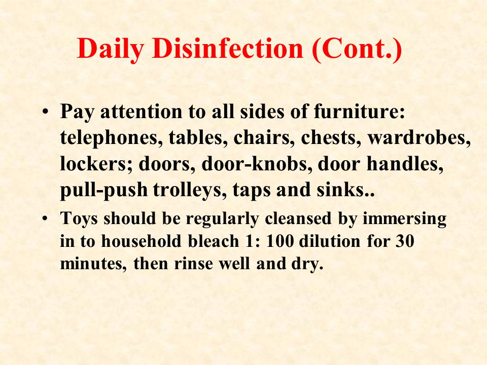 Daily Disinfection (Cont.)