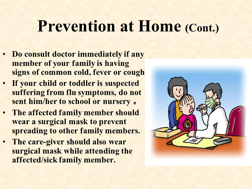 Prevention at Home (Cont.)