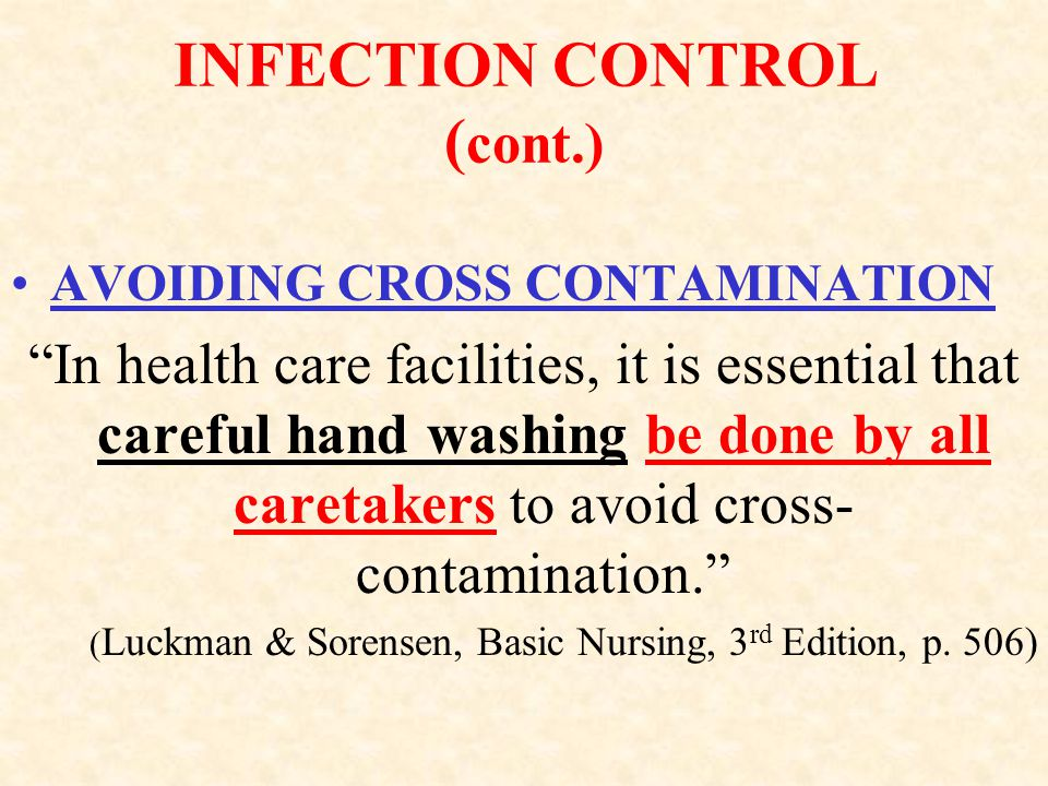 INFECTION CONTROL (cont.)