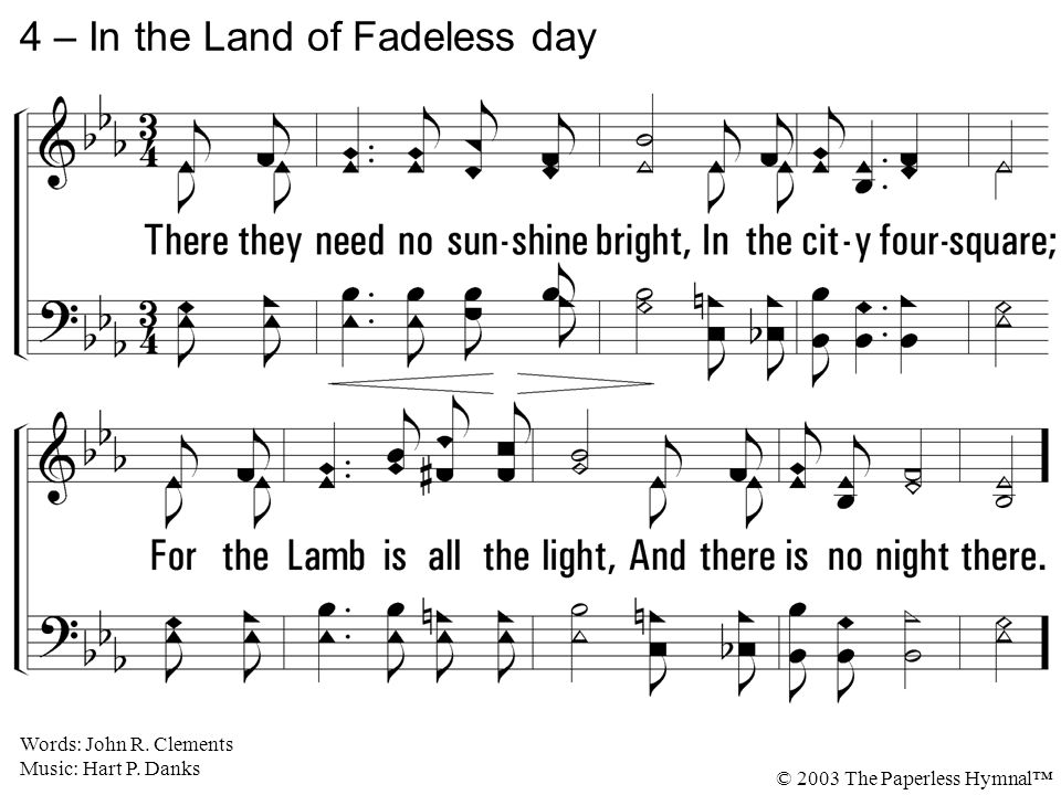 4 – In the Land of Fadeless day