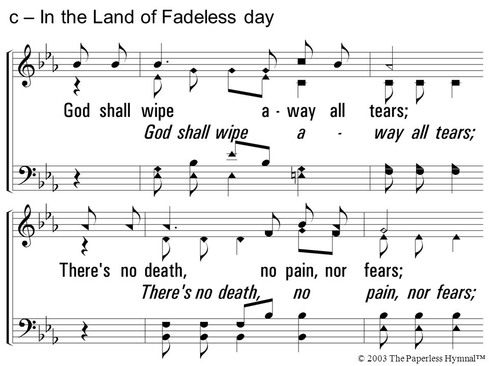 c – In the Land of Fadeless day