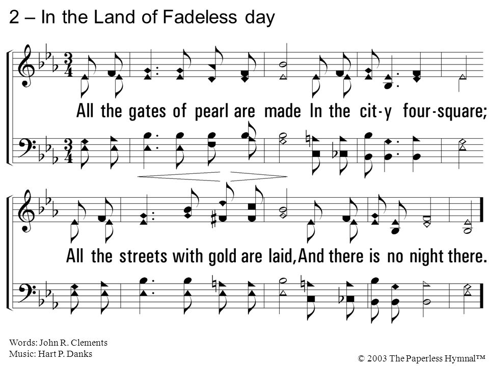 2 – In the Land of Fadeless day