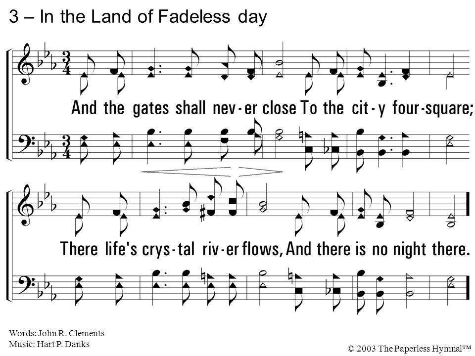 3 – In the Land of Fadeless day