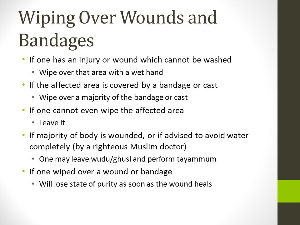 Wiping Over Wounds and Bandages