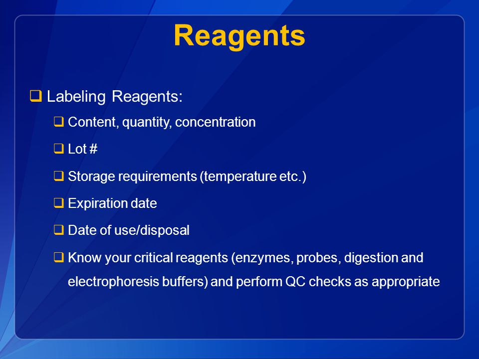 Reagents Labeling Reagents: Content, quantity, concentration Lot #