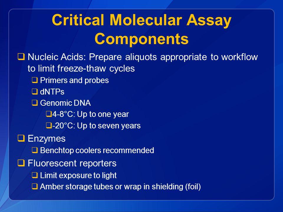 Critical Molecular Assay Components