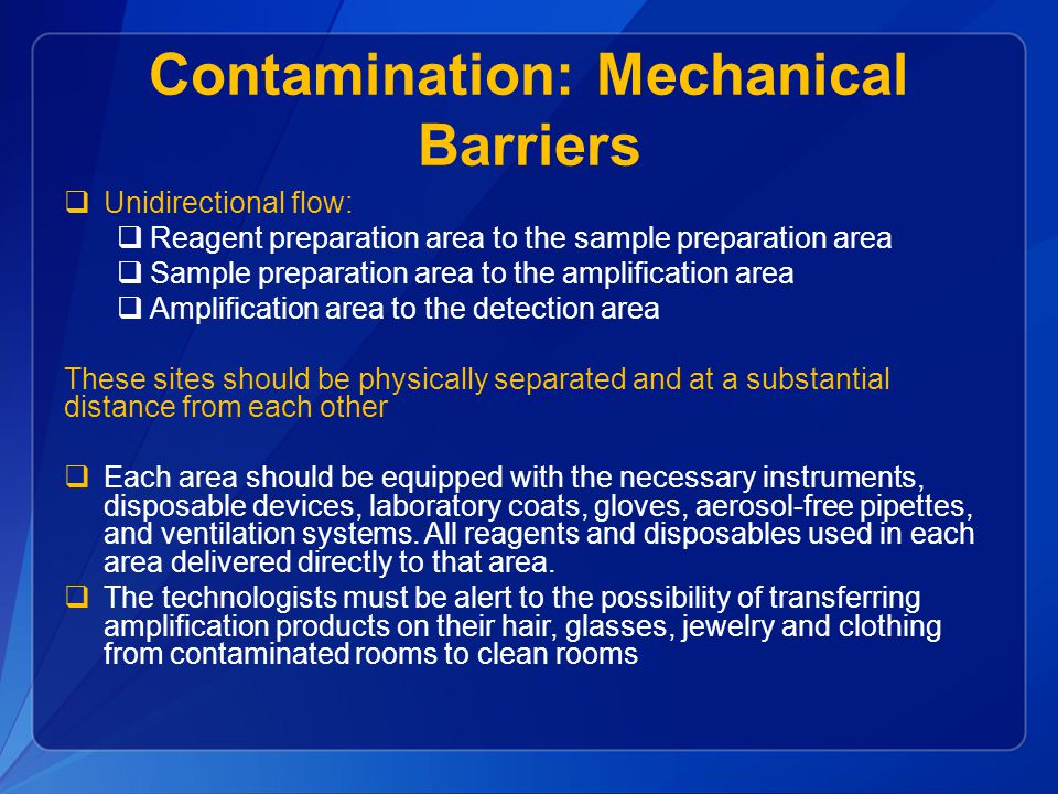 Contamination: Mechanical Barriers