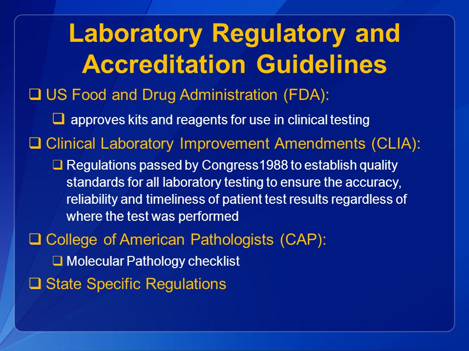 Laboratory Regulatory and Accreditation Guidelines