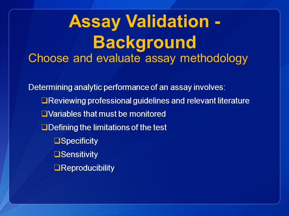 Assay Validation - Background