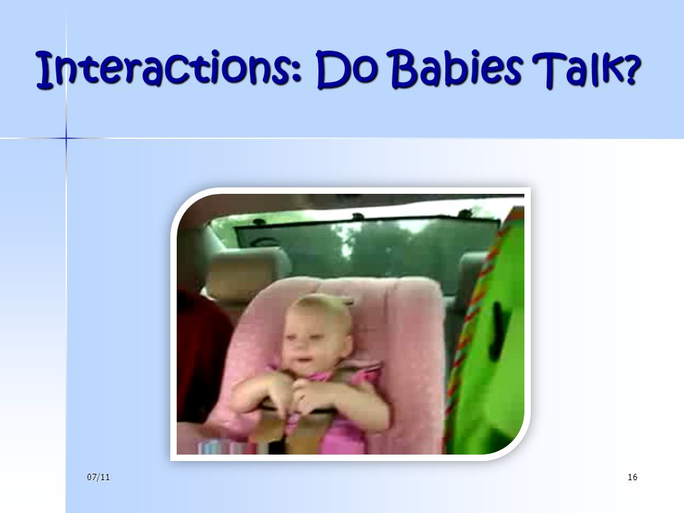Interactions: Do Babies Talk