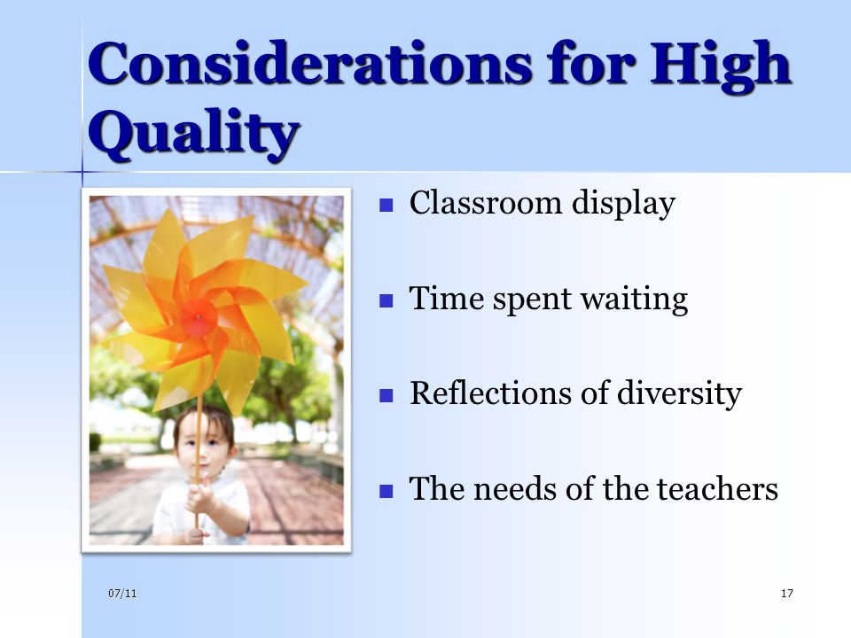 Considerations for High Quality