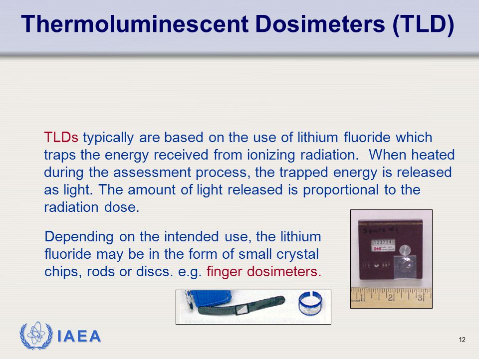 Thermoluminescent Dosimeters (TLD)