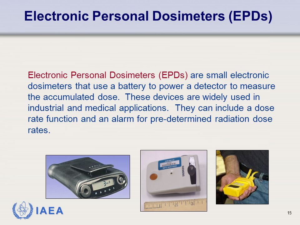 Electronic Personal Dosimeters (EPDs)