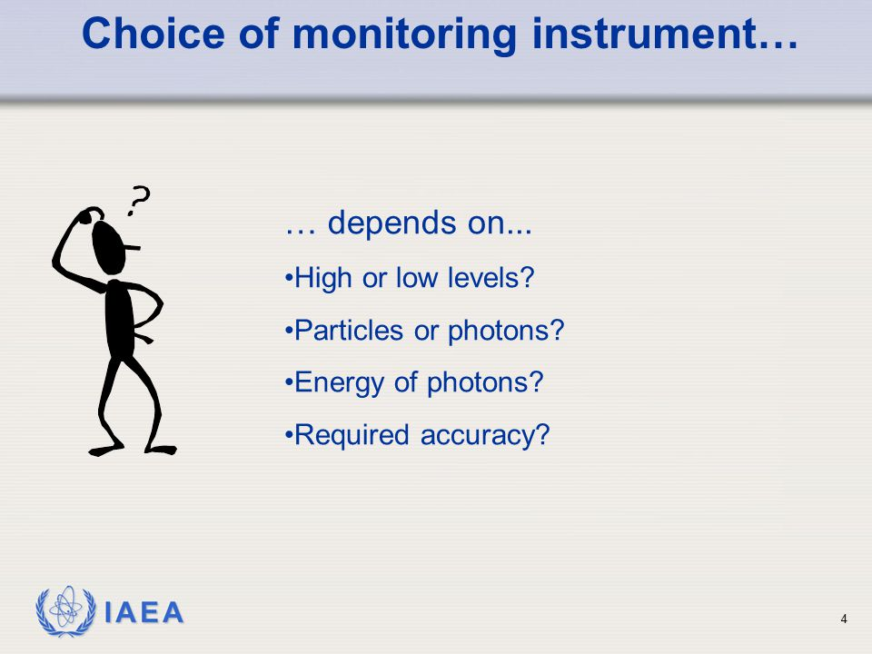 Choice of monitoring instrument…