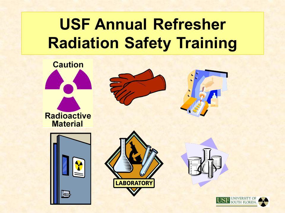 USF Annual Refresher Radiation Safety Training