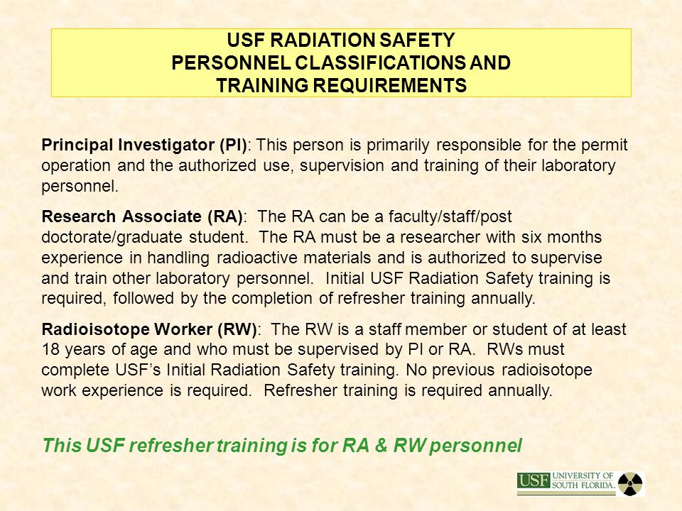 This USF refresher training is for RA & RW personnel