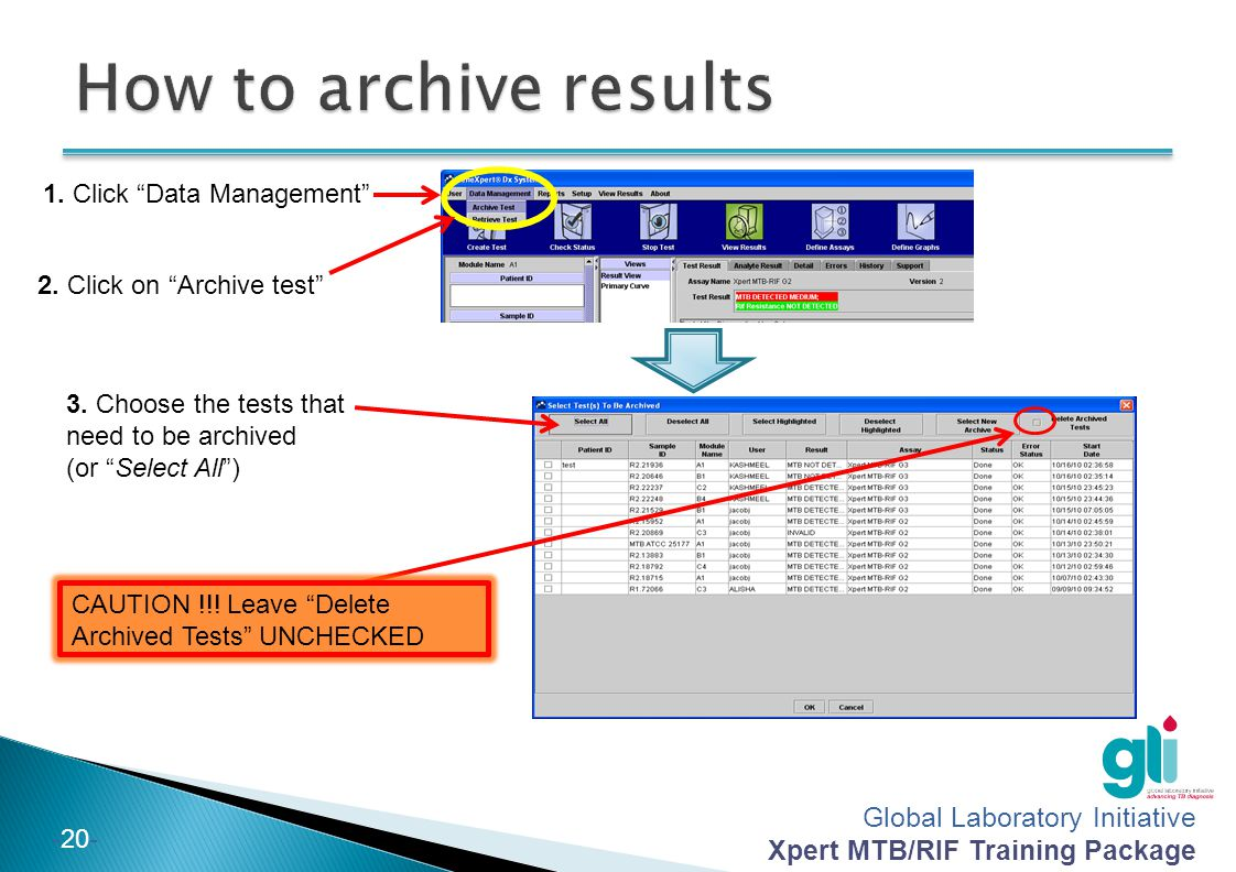 How to archive results 1. Click Data Management