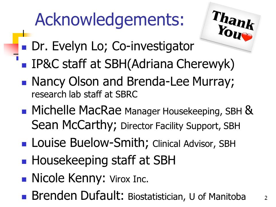 Acknowledgements: Dr. Evelyn Lo; Co-investigator