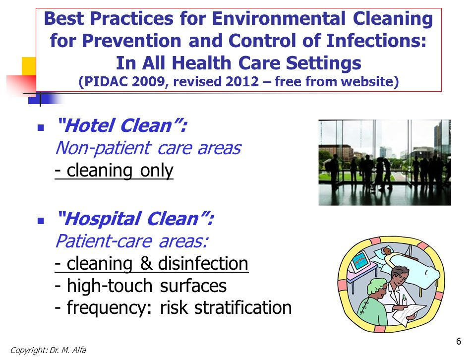 Hotel Clean : Non-patient care areas - cleaning only