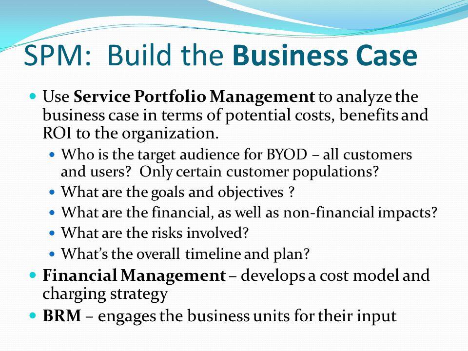 SPM: Build the Business Case