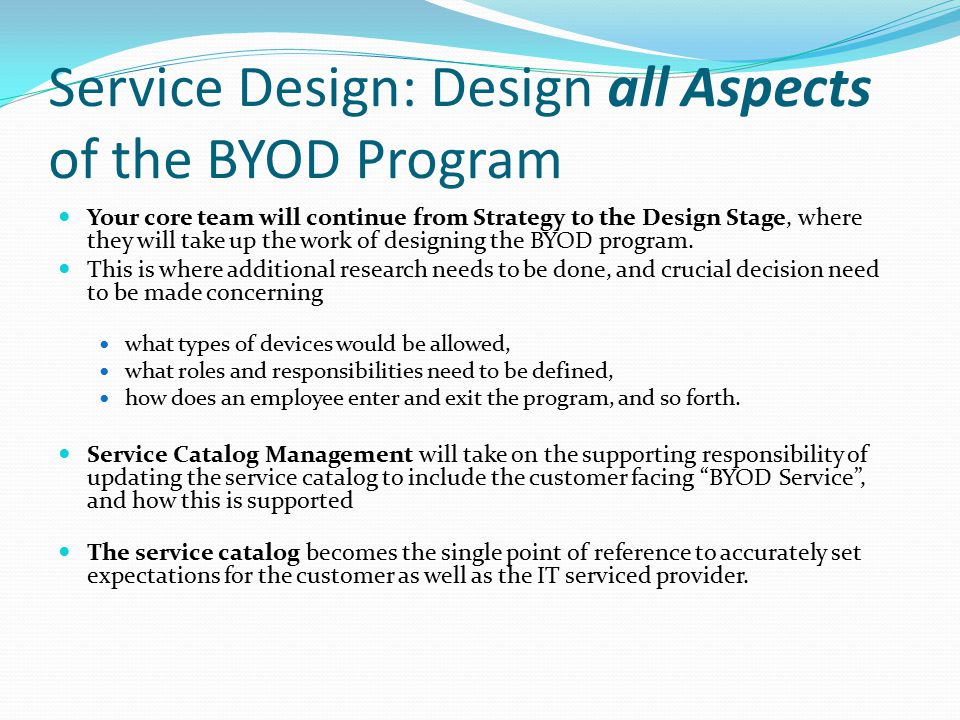 Service Design: Design all Aspects of the BYOD Program