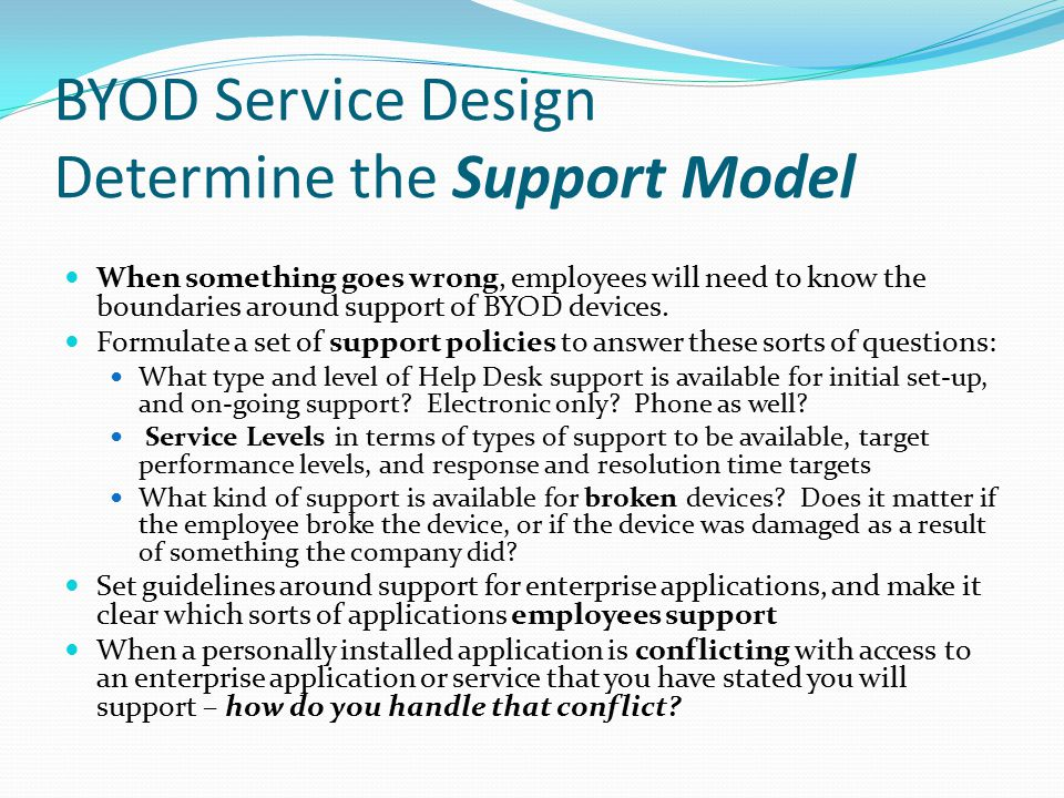 BYOD Service Design Determine the Support Model