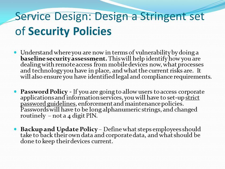 Service Design: Design a Stringent set of Security Policies