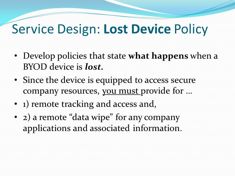 Service Design: Lost Device Policy