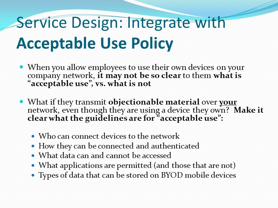 Service Design: Integrate with Acceptable Use Policy