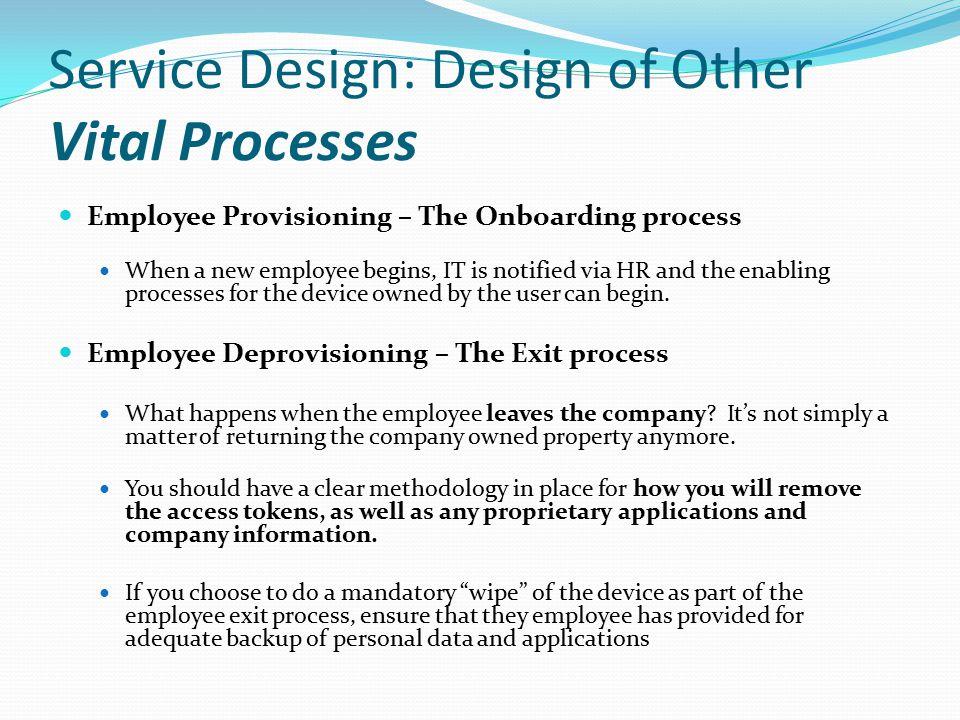 Service Design: Design of Other Vital Processes