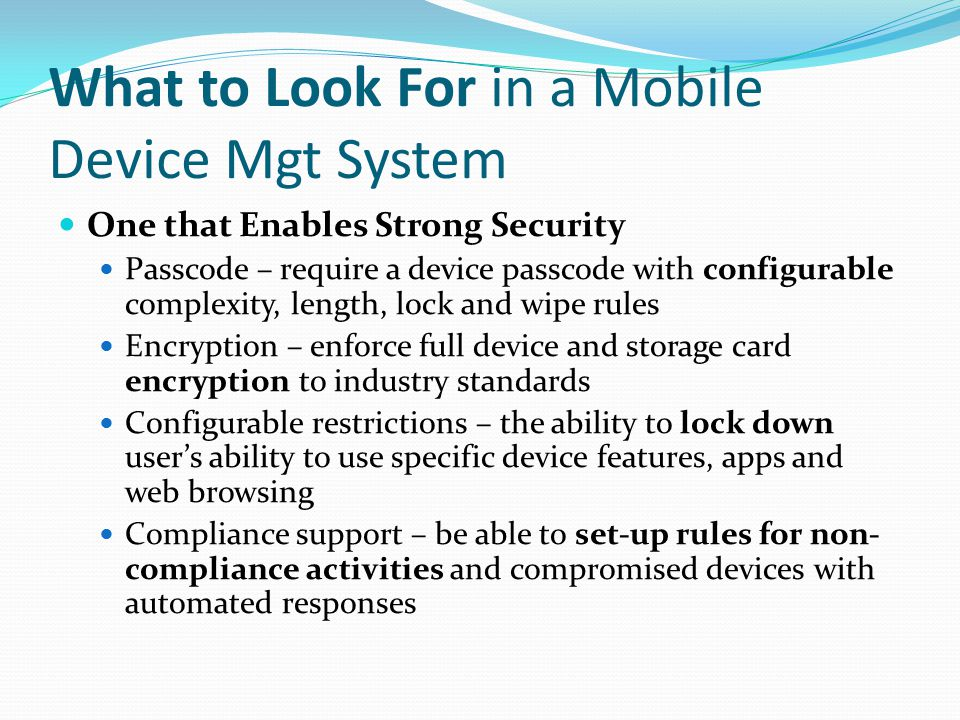 What to Look For in a Mobile Device Mgt System