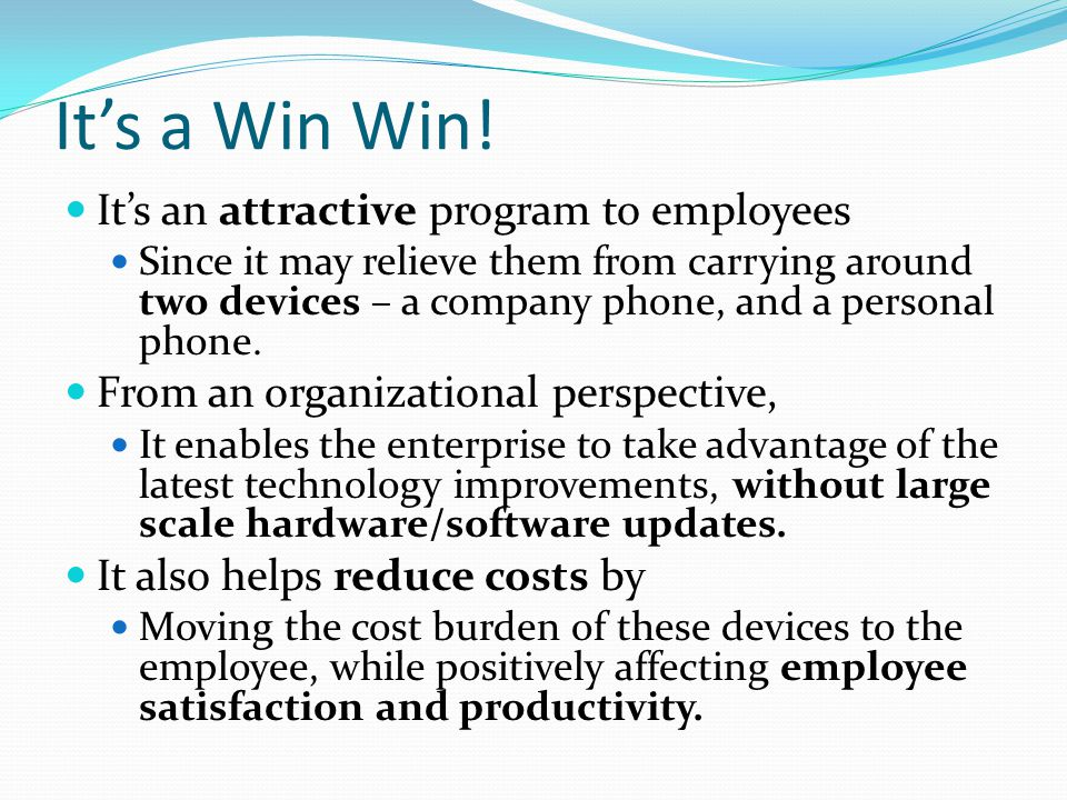 It's a Win Win! It's an attractive program to employees