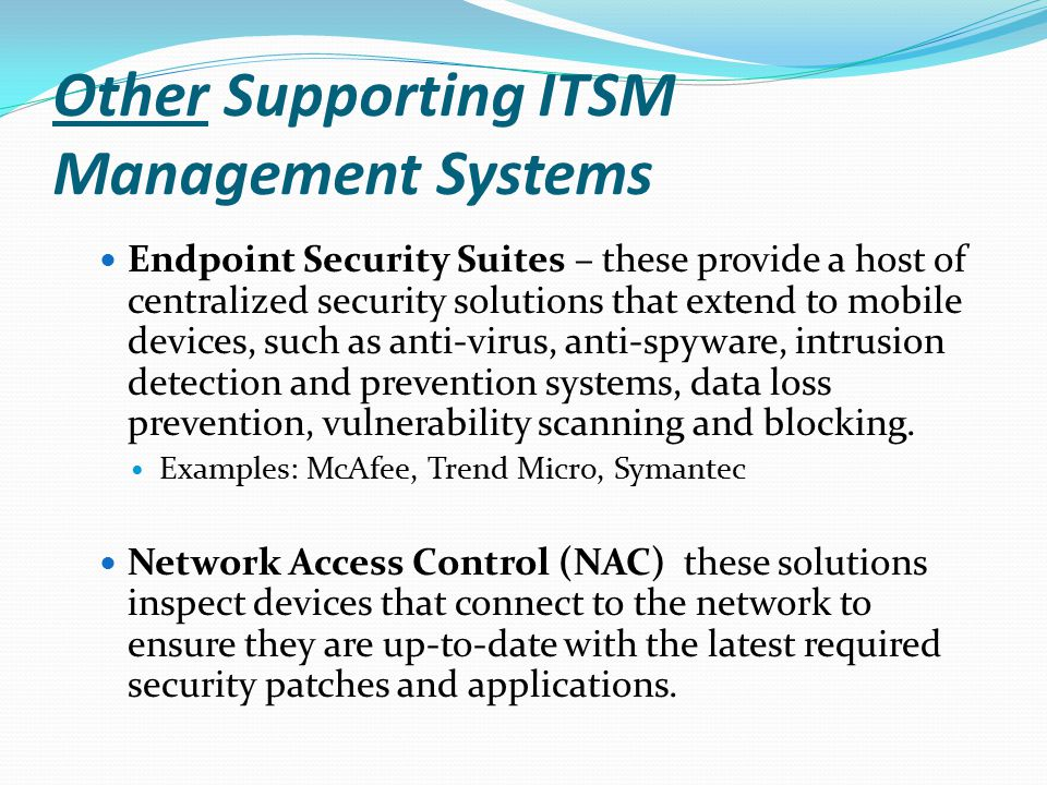 Other Supporting ITSM Management Systems