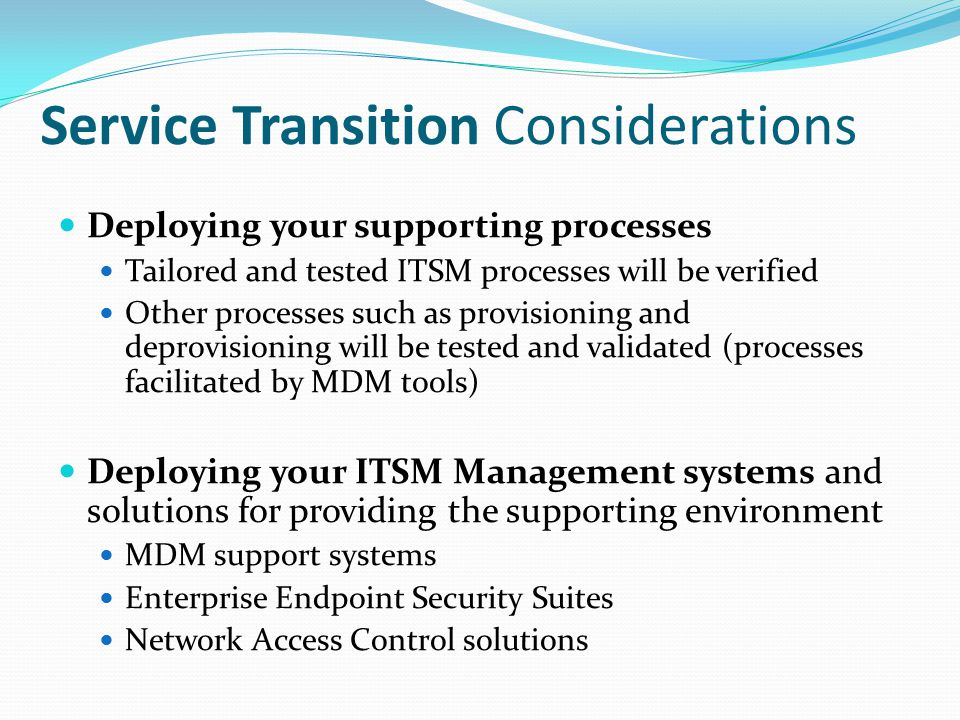 Service Transition Considerations