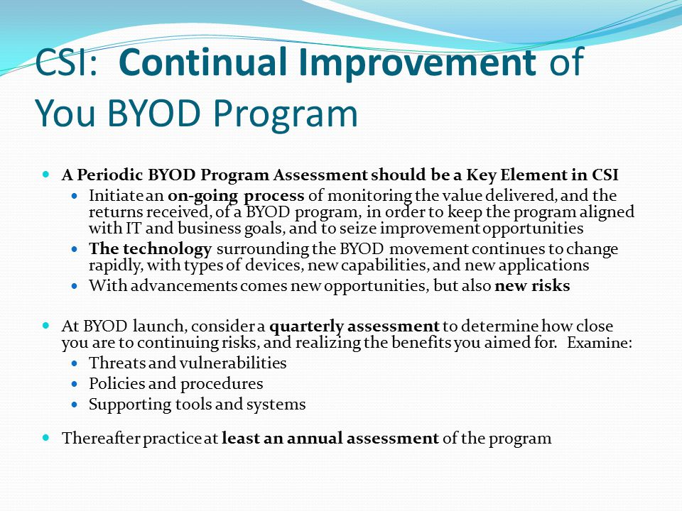 CSI: Continual Improvement of You BYOD Program