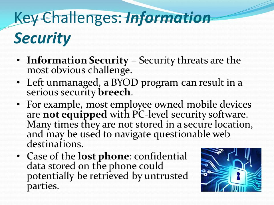 Key Challenges: Information Security