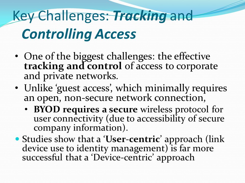 Key Challenges: Tracking and Controlling Access