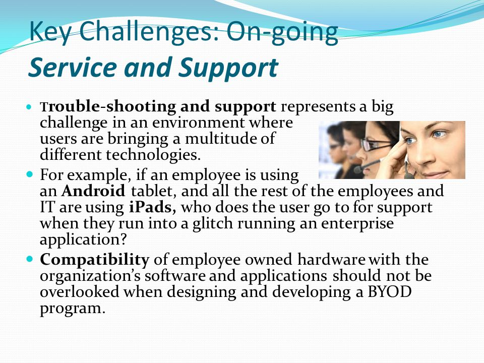 Key Challenges: On-going Service and Support