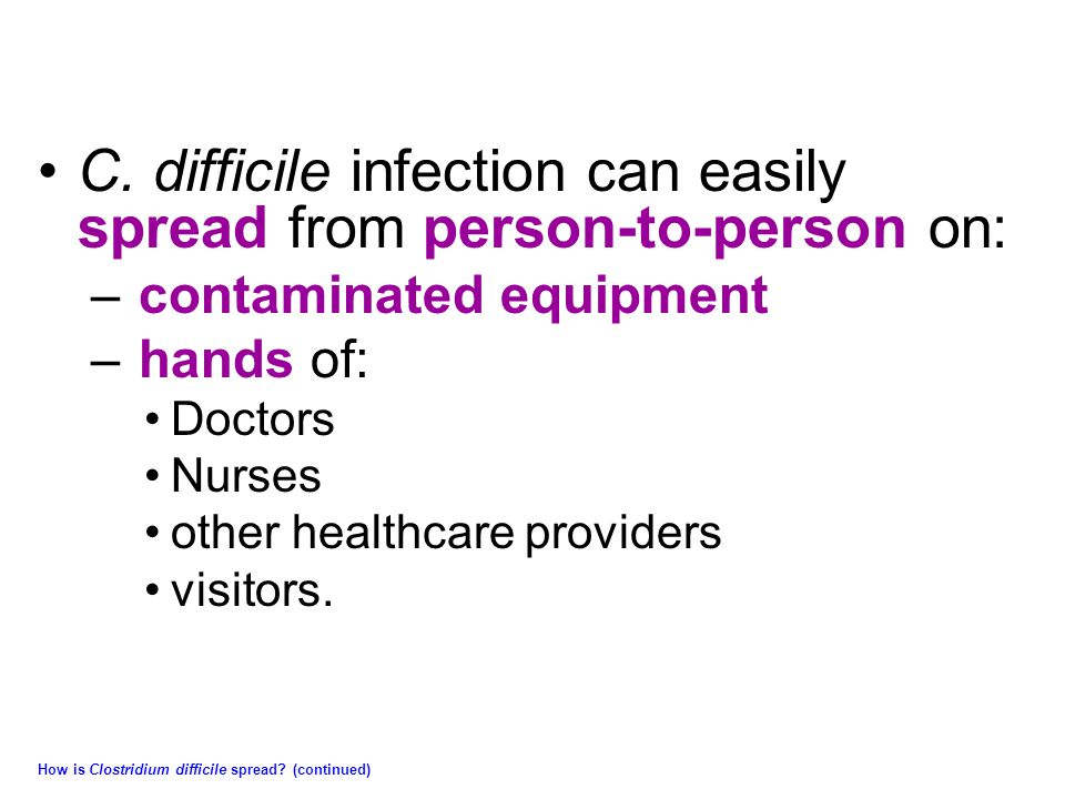 C. difficile infection can easily spread from person-to-person on:
