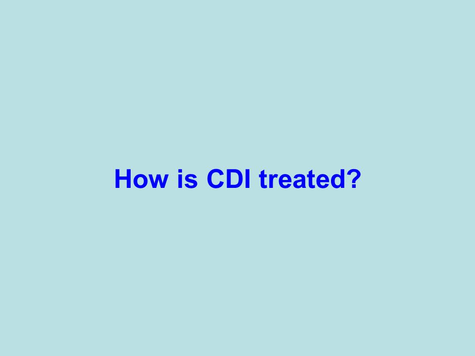How is CDI treated