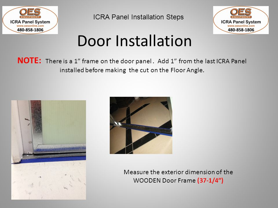 Measure the exterior dimension of the WOODEN Door Frame (37-1/4 )