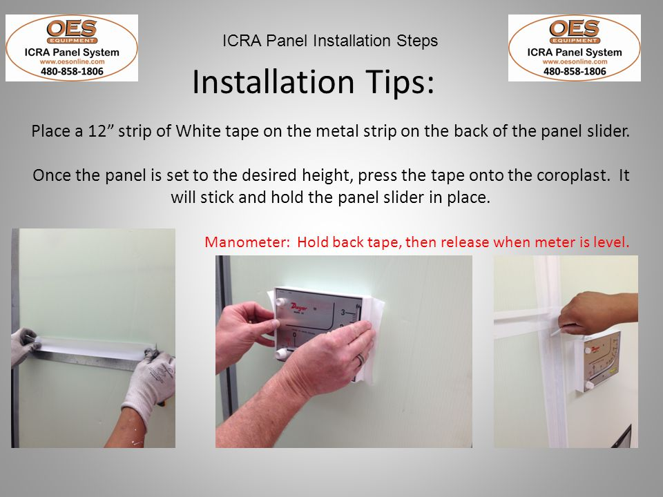 Installation Tips: Place a 12 strip of White tape on the metal strip on the back of the panel slider.