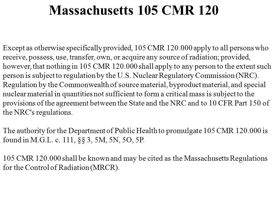 Massachusetts 105 CMR 120